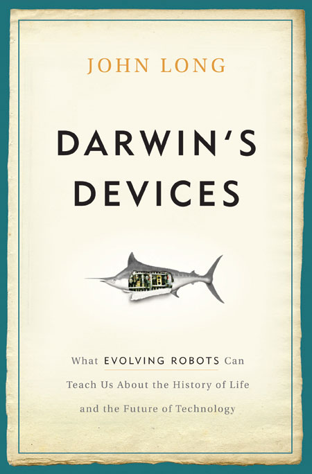 Cover of John Long's book - Darwin's Devices